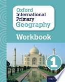 Oxford International Primary Geography: Workbook 1