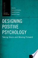 Designing Positive Psychology