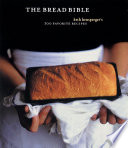 """""""The Bread Bible: 300 Favorite Recipes"""" by Beth Hensperger"""