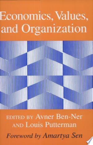 Economics%2C+Values%2C+and+Organization