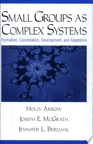Free Download Small Groups as Complex Systems PDF - Writers Club