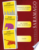 Biblioteca Saramago (Pack 3 ebooks): Ensayo sobre la ceguera, El viaje del elefante, Caín y el primer capítulo inédito d