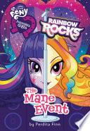 My Little Pony: Equestria Girls: Rainbow Rocks: The Mane Event