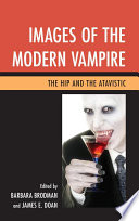 Images of the Modern Vampire