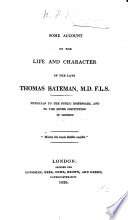 Some account of the life and character of the late T. Bateman. [The dedication is signed, J. R., i.e. J. Rumsey.]