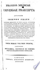 Praxeos Medicinae universae praecepta. Pt. I., II  , Volume 1