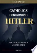 Catholics Confronting Hitler