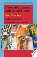 Decolonization and Anti colonial Praxis