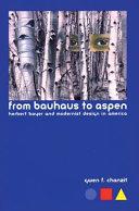 From Bauhaus to Aspen