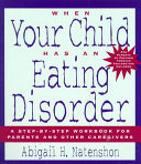 When Your Child Has an Eating Disorder