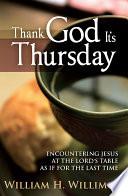 Thank God It S Thursday