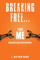 Breaking Free...From Me