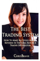 The Best Trading System