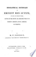 Biographical Dictionary Of Eminent Men Of Fife