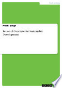 Reuse of Concrete for Sustainable Development Book