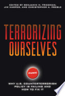 Terrorizing Ourselves