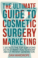 The Ultimate Guide To Cosmetic Surgery Marketing Book PDF