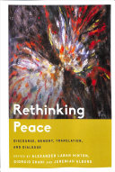 Rethinking peace: discourse, memory, translation, and dialogue