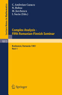 Pdf Complex Analysis - Fifth Romanian-Finnish Seminar. Proceedings of the Seminar Held in Bucharest, June 28 - July 3, 1981 Telecharger