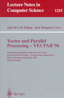 Vector and Parallel Processing   VECPAR 96