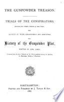 The Gunpowder Treason  Trials of the Conspirators