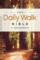 Daily Walk Bible NLT  Explore God s Path to Life