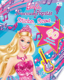 Barbie The Princess Popstar Sticker Scene