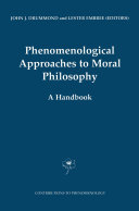Phenomenological Approaches to Moral Philosophy