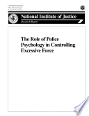 The Role of Police Psychology in Controlling Excessive Force Book