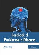 Handbook of Parkinson s Disease