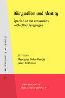 Bilingualism and Identity