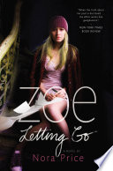 """Zoe Letting Go"" by Nora Price"
