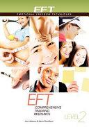 Eft Level 2 Comprehensive Training Resource