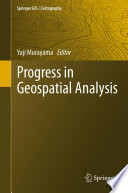 Progress in Geospatial Analysis