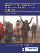 Movement, Power and Place in Central Asia and Beyond [Pdf/ePub] eBook