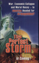 The Perfect Storm Is Coming Book