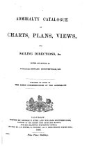 Admiralty Catalogue of Charts  Plans  Views  and Sailing Directions