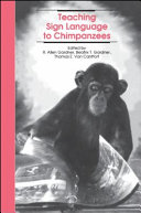 Teaching Sign Language to Chimpanzees