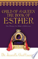 Child of a Queen the Book of Esther Book PDF