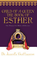Child of a Queen the Book of Esther