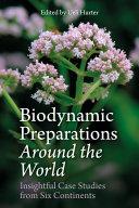 Biodynamic Preparations Around the World
