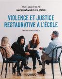 Pdf Violence et justice restaurative à l'école Telecharger
