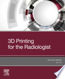3D Printing for the Radiologist  E Book
