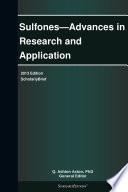 Sulfones Advances In Research And Application 2013 Edition Book PDF