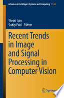 Recent Trends in Image and Signal Processing in Computer Vision