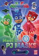 PJ Masks  Meet the PJ Masks