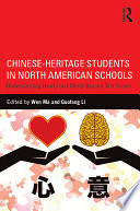 Chinese Heritage Students in North American Schools Book