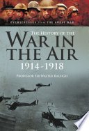 The History of The War in the Air 1914  1918 Book PDF