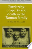 Patriarchy  Property and Death in the Roman Family Book