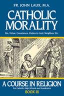Catholic Morality Book